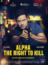 Affiche d'Alpha - The Right to Kill (2019)
