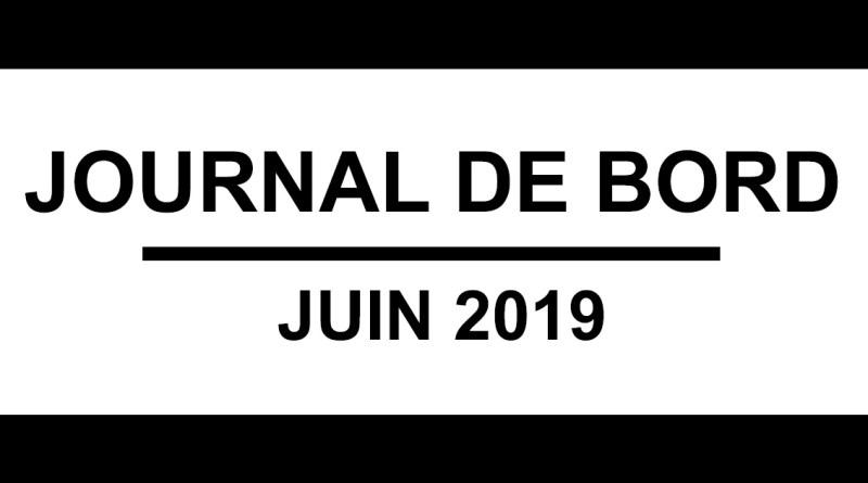 Journal de bord - juin 2019