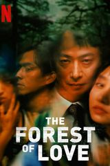 Affiche de The Forest of Love (2019)