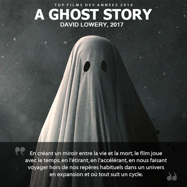 Top des années 2010 - A Ghost Story