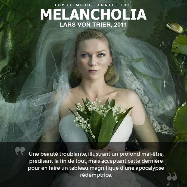 Top des années 2010 - Melancholia