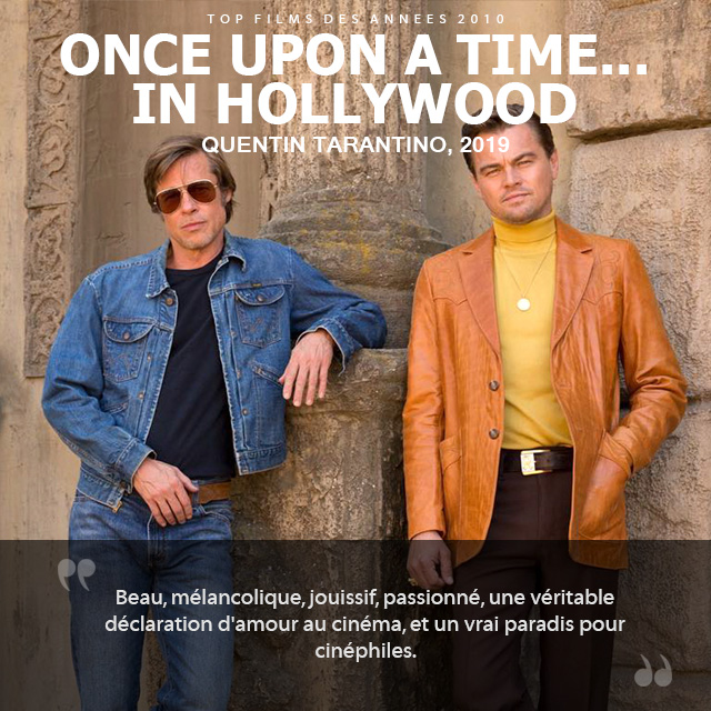 Top des années 2010 - Once Upon a Time... in Hollywood