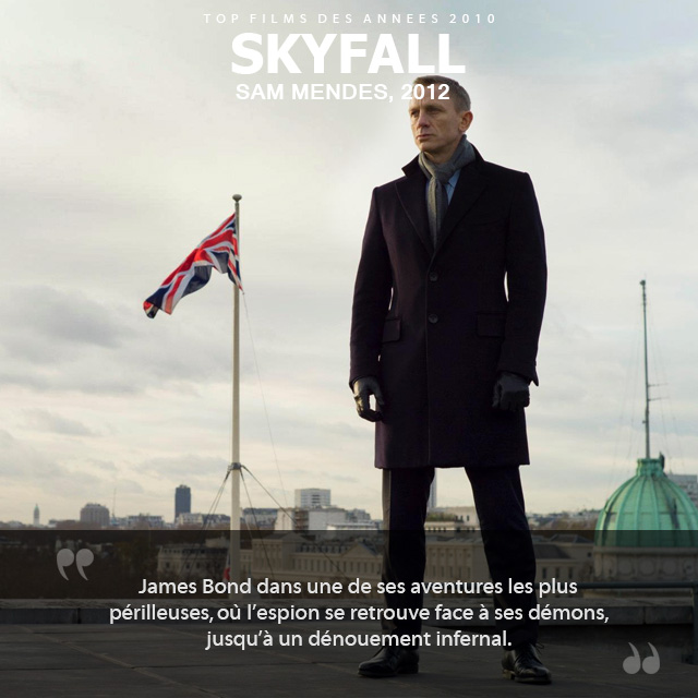 Top des années 2010 - Skyfall