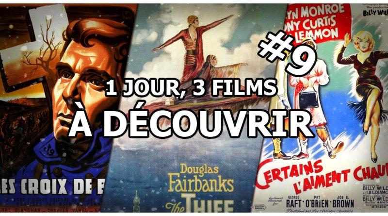 1 jour, 3 films à découvrir #9