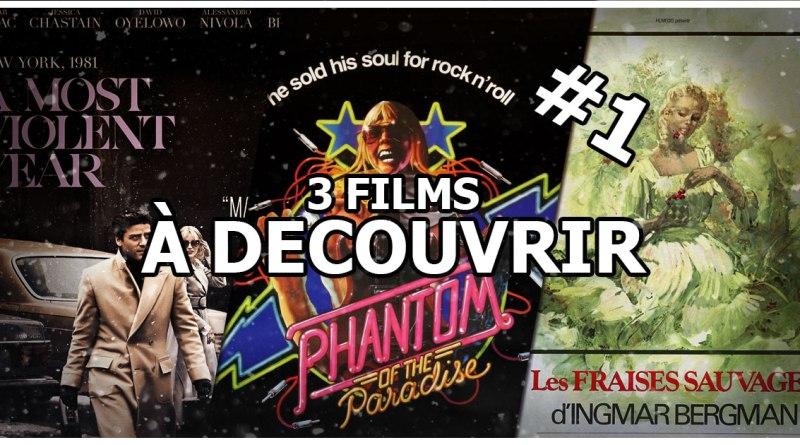 3 films à découvrir #1