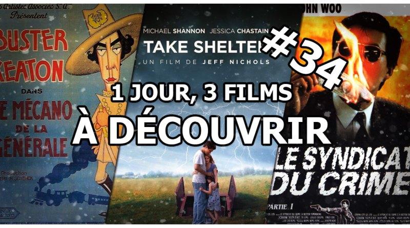 1 jour, 3 films à découvrir #34