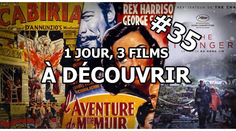 1 jour, 3 films à découvrir #35