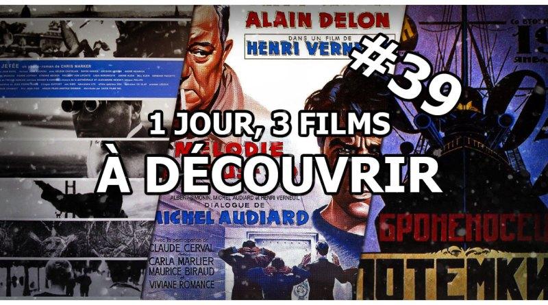 1 jour, 3 films à découvrir #39