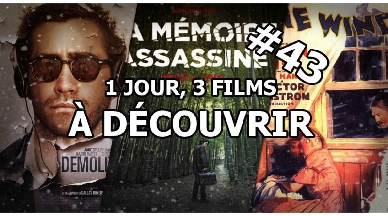 1 jour, 3 films à découvrir #43