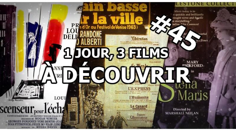 1 jour, 3 films à découvrir #45