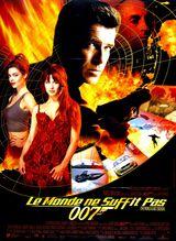 Affiche de Le monde ne suffit pas (1999)