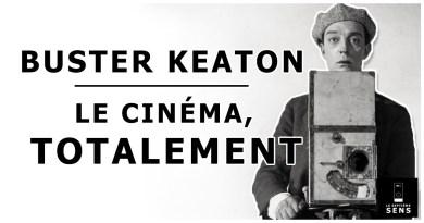 Buster Keaton - Le cinéma, totalement