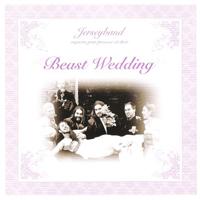 Jerseyband: Beast Wedding