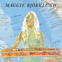 Maggie Björklund: Coming Home