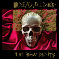 Dead Rider: The Raw Dents