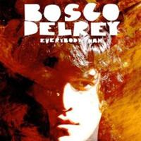 Bosco Delrey: Everybody Wah