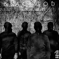 Black God: II