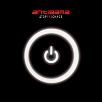 Antigama: Stop the Chaos EP