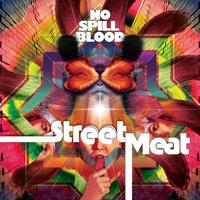 No Spill Blood: Street Meat