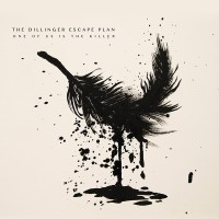 The Dillinger Escape Plan: One of Us Is the Killer