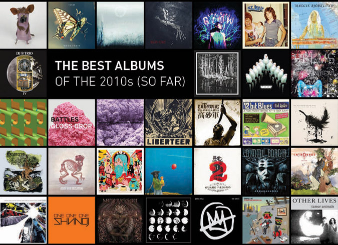 2013 and 1/3: The Best Albums of the 2010s (So Far)