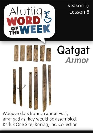 Alutiiq Word of the Week, August 17th, 2014