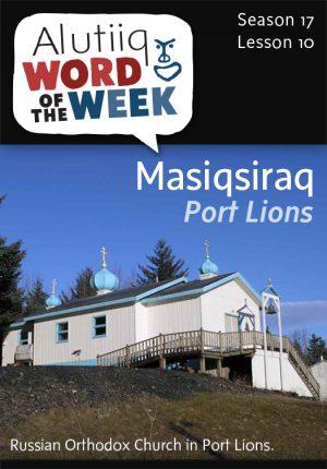 Alutiiq Word of the Week, August 31, 2014