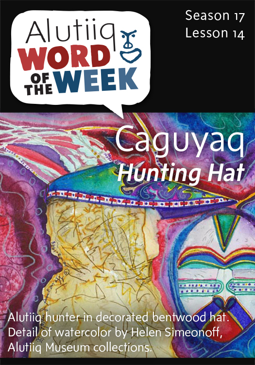 Alutiiq Word of the Week-September 28th, 2014