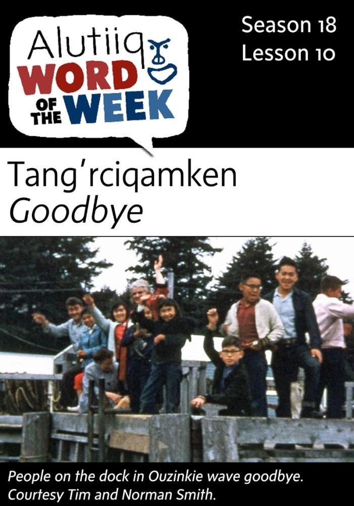 Good Bye-Alutiiq Word of the Week-August 30