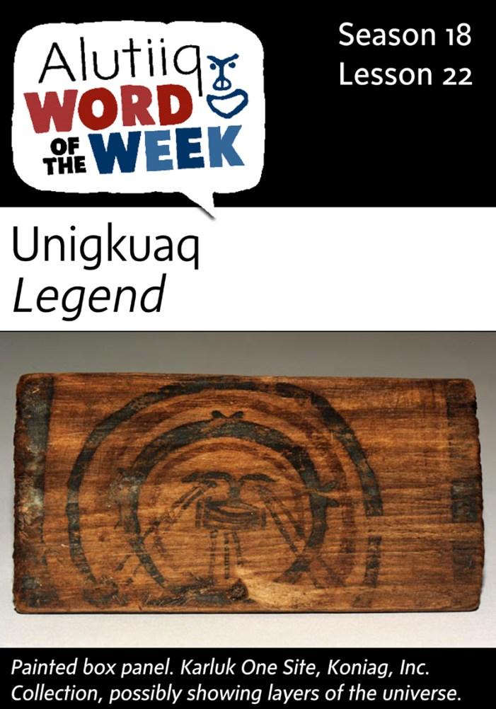 Legend-Alutiiq Word of the Week-November 23