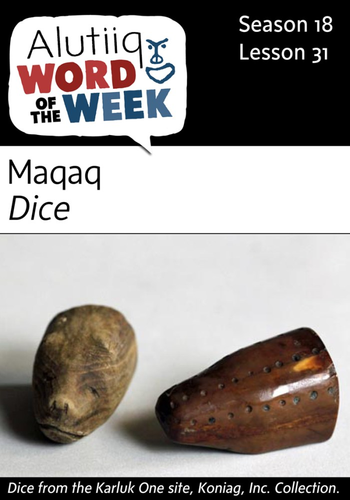 Dice-Alutiiq Word of the Week-January 24th