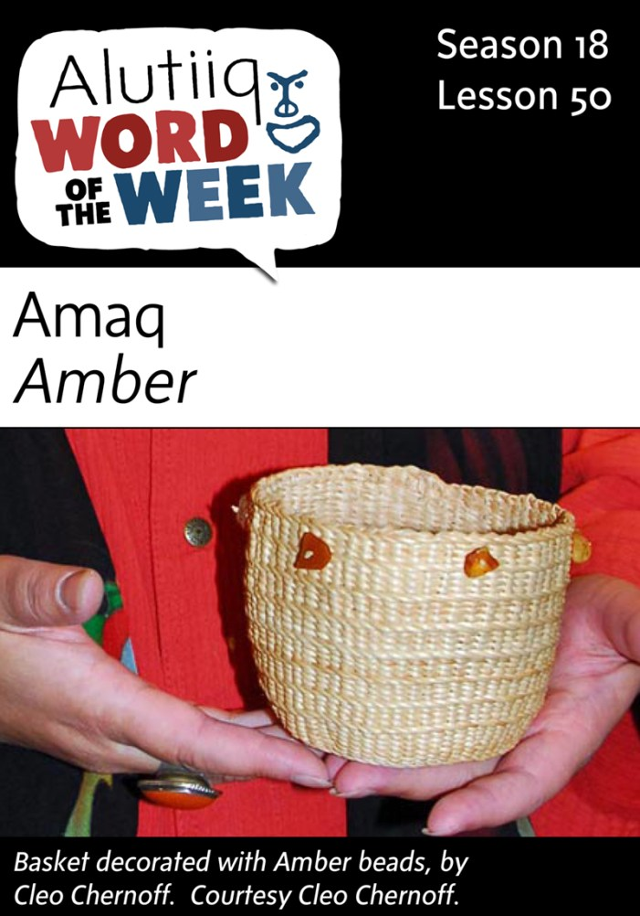 Amber-Alutiiq Word of the Week-June 5th