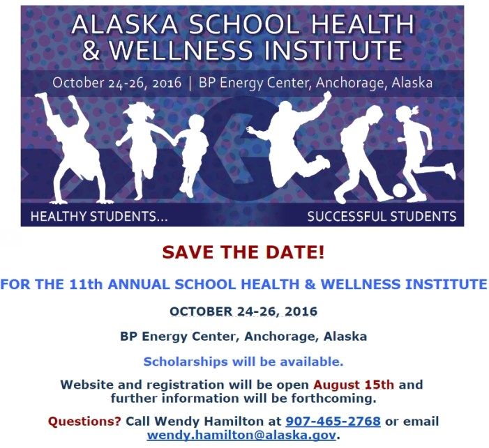 SAVE THE DATE for the 2016 School Health & Wellness Institute!
