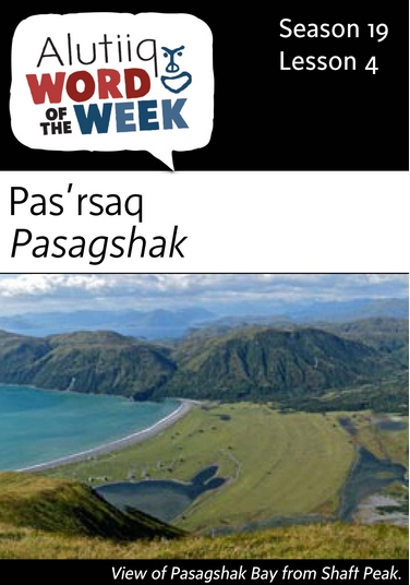 Pasagshak-Alutiiq Word of the Week-July 24th