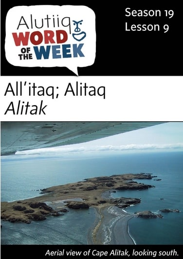 Alitak-Alutiiq Word of the Week-August 28th