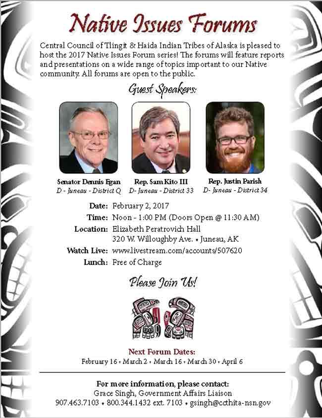 Native Issues Forum February 2nd-Elizabeth Peratrovich Hall in Juneau