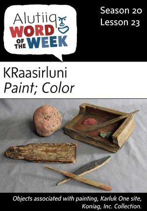 Paint/Color-Alutiiq Word of the Week-December 3