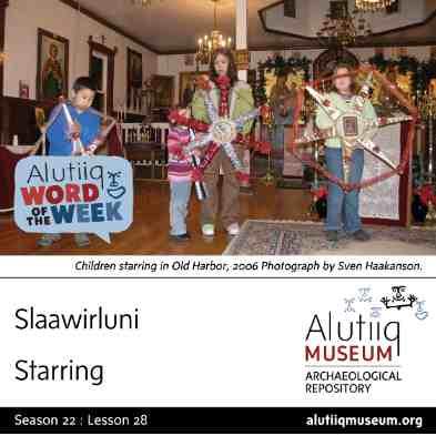 Starring-Alutiiq Word of the  Week-January 6