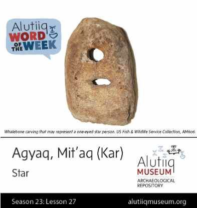 Star-Alutiiq Word of the Week-December 27th