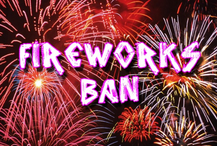 State Fire Marshal: Fireworks Ban Expanded