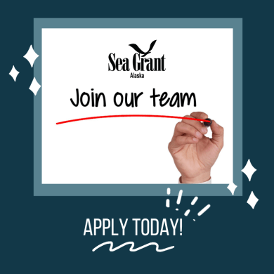 Alaska Sea Grant: join our team