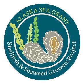 Alaska Sea Grant Shellfish and Seaweed Growers Project