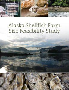 Alaska Shellfish Farm Size Feasibility Study Report Cover