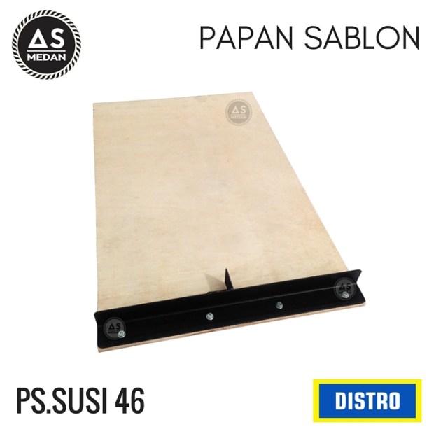 PAPAN SABLON SUSI 46