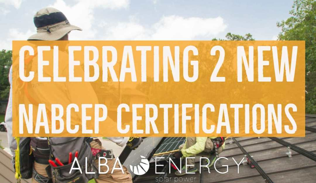 Solar Professionals Earn Industry Certification Alba Energy