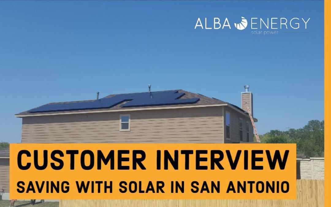 Customer Interview: Going Solar In San Antonio