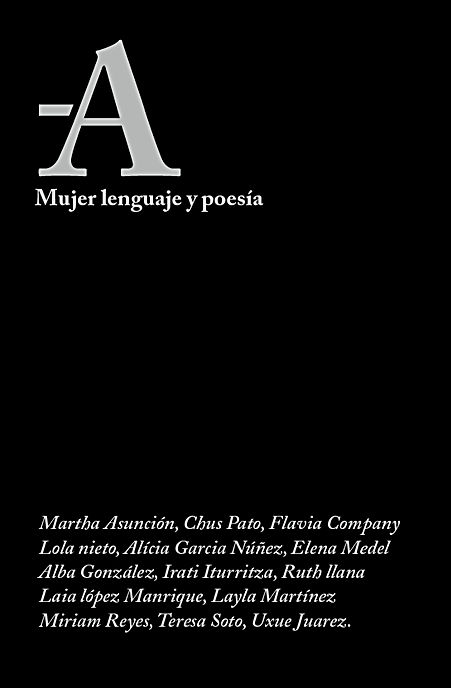 A- Mujer, lenguaje y poesía (Stendhal Books, 2017)