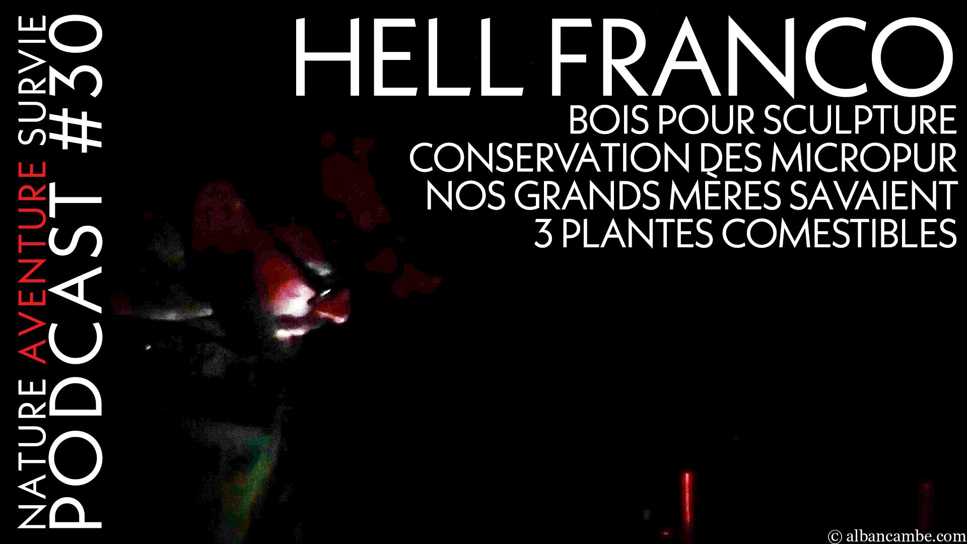 Hell Franco et la chasse – Podcast #30