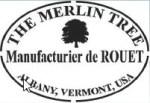 The Merlin Tree Manufacturier de Rouet