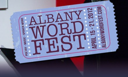 2012 Albany Word Fest – A Full Week of Poetry, Music, and Spoken Word